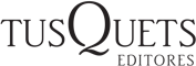 Tusquets Editores S.A.