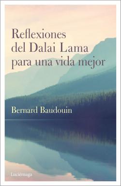 Reflexiones del Dalai Lama para una vida mejor