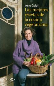 Las mejores recetas de la cocina vegetariana