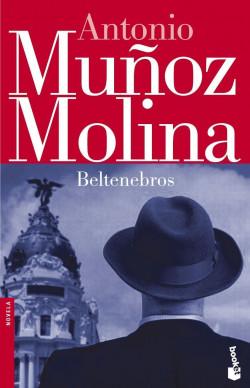 portada_beltenebros_antonio-munoz-molina_201505260912.jpg