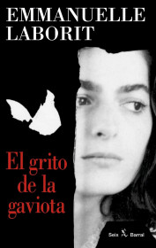 portada_el-grito-de-la-gaviota_emmanuelle-laborit_201505261022.jpg