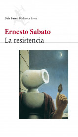 portada_la-resistencia_ernesto-sabato_201505261029.jpg