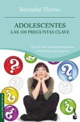 portada_adolescentes-las-100-preguntas-clave_bernabe-tierno_201505260928.jpg