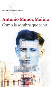 portada_como-la-sombra-que-se-va_antonio-munoz-molina_201505260914.jpg