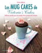 Los mug cakes de Victoria's cakes