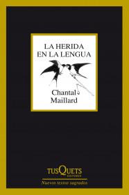 portada_la-herida-en-la-lengua_chantal-maillard_201501131137.jpg