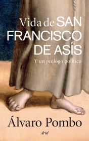 portada_vida-de-san-francisco-de-asis_alvaro-pombo_201505261211.jpg