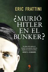 portada_murio-hitler-en-el-bunker_eric-frattini_201505261029.jpg