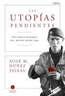 Las utopías pendientes