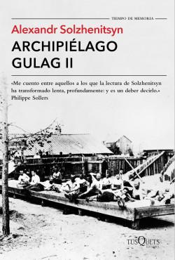 ARCHIPIÉLAGO GULAG, de Alexandr Solzhenitsyn Portada_archipielago-gulag-ii_alexandr-solzhenitsyn_201506181631