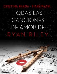 Todas las canciones de amor de Ryan Riley