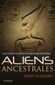 portada_aliens-ancestrales_josep-guijarro_201506181001.jpg