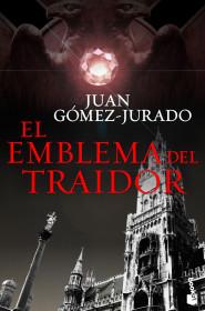 portada_el-emblema-del-traidor_juan-gomez-jurado_201507091529.jpg