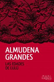 portada_las-edades-de-lulu_almudena-grandes_201510051048.jpg