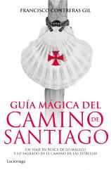 portada_guia-magica-del-camino-de-santiago_francisco-contreras-gil_201506231208.jpg