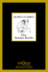portada_quien-lo-diria_eloy-sanchez-rosillo_201509021224.jpg