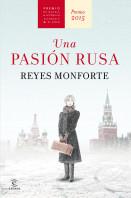 202149_portada_una-pasion-rusa_reyes-monforte_201507170946.jpg