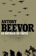 202308_portada_la-batalla-de-creta_antony-beevor_201506070124.jpg