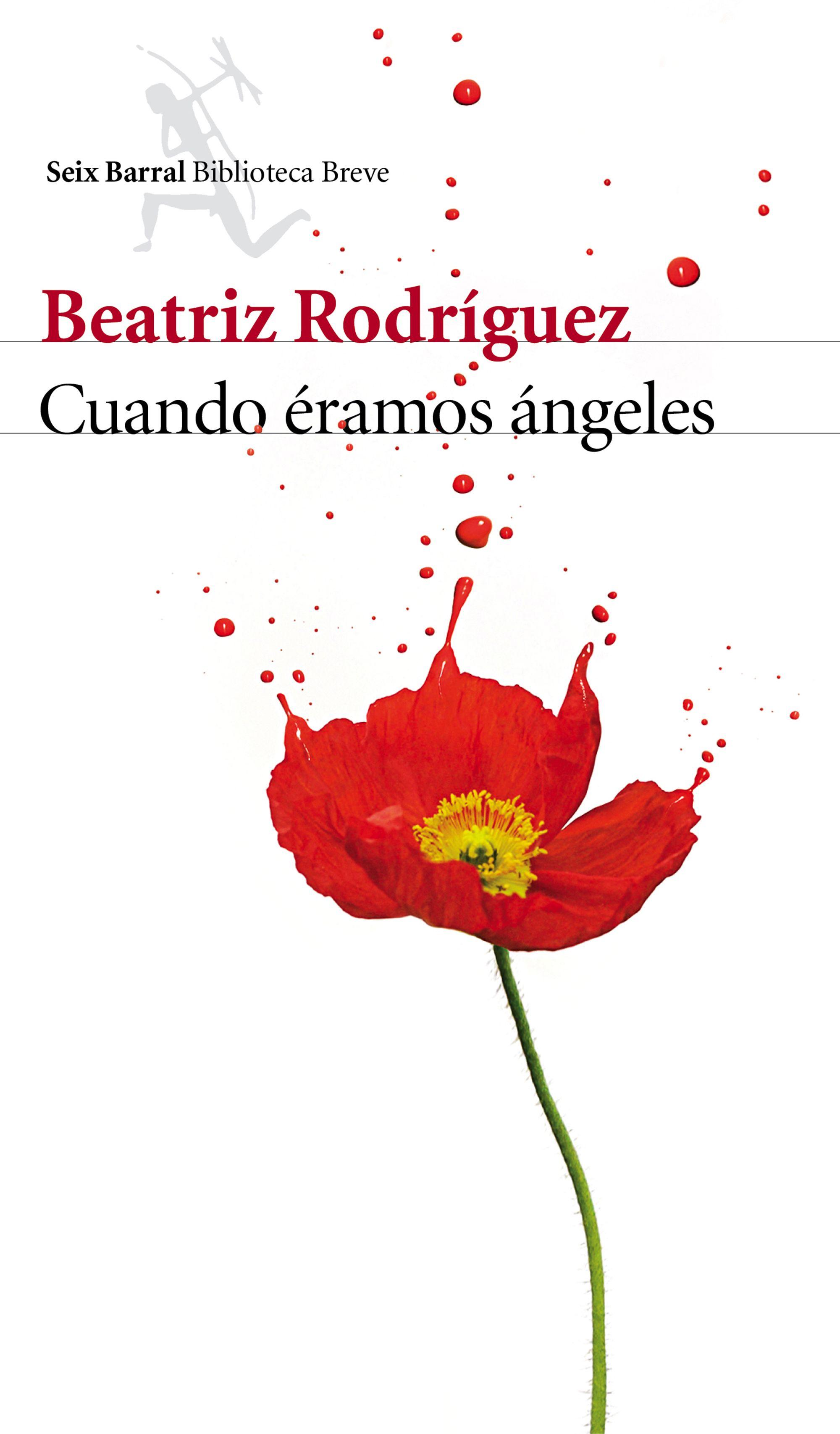 Cuando éramos ángeles de Beatriz Rodríguez