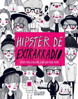 Hipster De Extrarradio Alex De Marcos Planeta De Libros