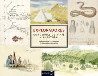 Exploradores. Cuadernos de viaje y aventura