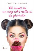 El amor es un cupcake relleno de pimienta
