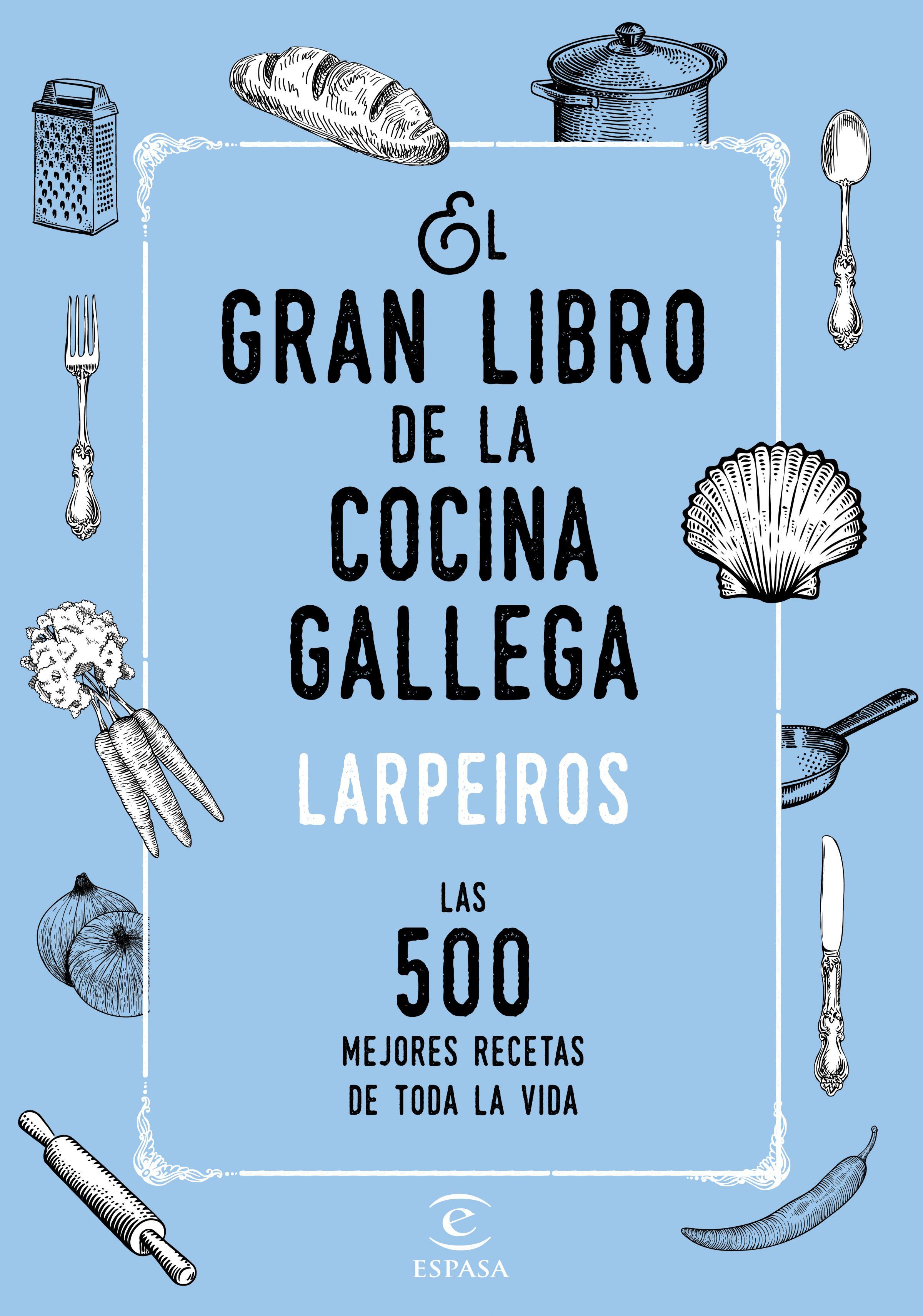El gran libro de la cocina gallega | Planeta de Libros