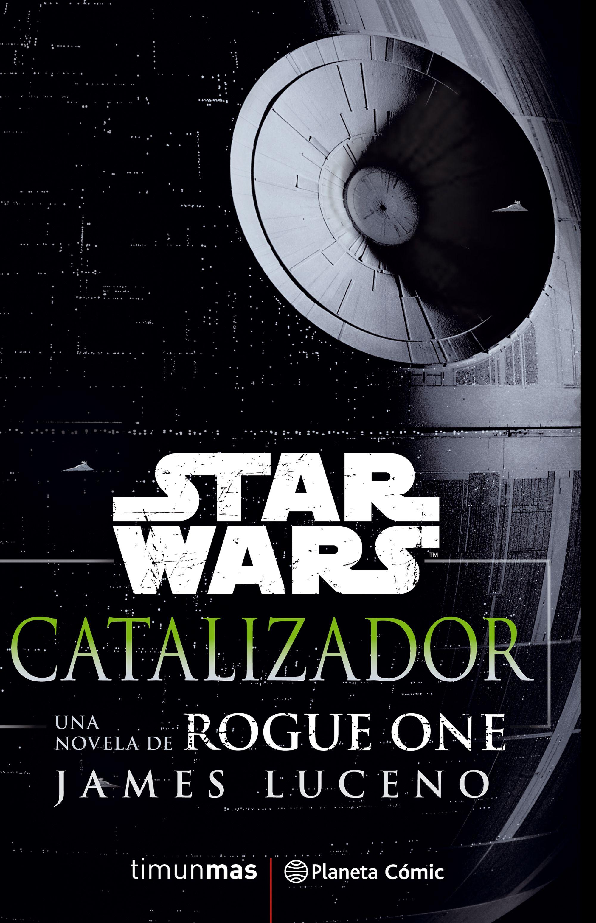 STAR WARS ROGUE ONE - CATALIZADOR