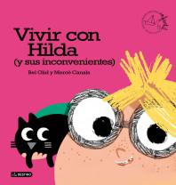 Vivir con Hilda (y sus inconvenientes)