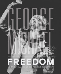 George Michael. Freedom