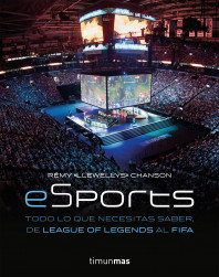 eSports. Todo lo que necesitas saber, de League of Legends al FIFA