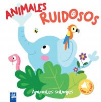 Animales ruidosos. Animales salvajes