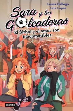 El Fútbol Y El Amor Son Incompatibles Laura Gallego Planeta De Libros