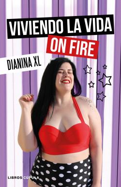 Viviendo la vida on fire