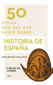 50 cosas que hay que saber sobre historia de España