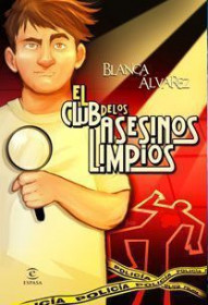 portada_el-club-de-los-asesinos-limpios_blanca-alvarez_201505260930.jpg