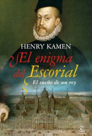 portada_el-enigma-del-escorial_henry-kamen_201505211317.jpg