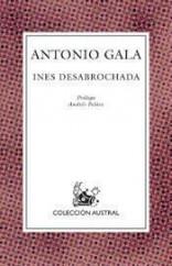 portada_ines-desabrochada_antonio-gala_201505261227.jpg