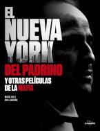 El Nueva York del Padrino y otras películas de la mafia