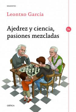 ajedrez-y-ciencia-pasiones-mezcladas_9788498925524.jpg