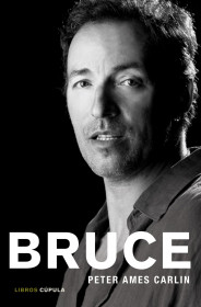 Bruce. La biografía de Bruce Springsteen