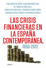 las-crisis-financieras-en-la-espana-contemporanea-1850-2012_9788498925418.jpg