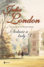 los-secretos-de-hadley-green-seducir-a-lady-x_9788408112983.jpg