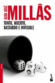 tonto-muerto-bastardo-e-invisible_9788432218170.jpg
