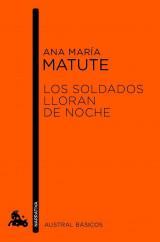 portada_los-soldados-lloran-de-noche_ana-maria-matute_201505261216.jpg