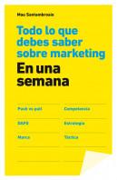 92516_todo-lo-que-debes-saber-sobre-marketing-en-una-semana_9788498752694.jpg
