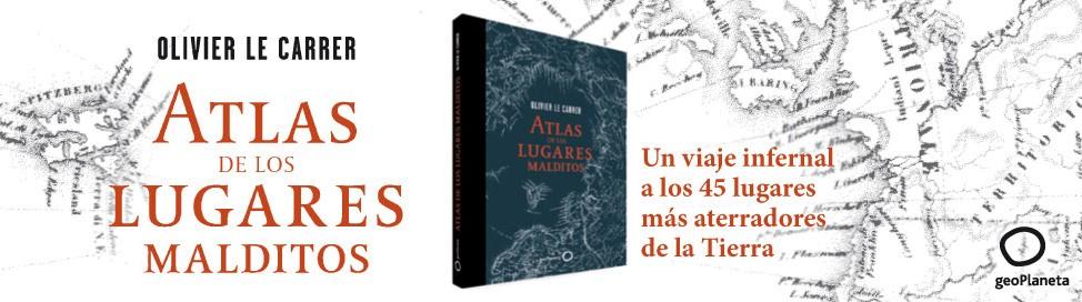 5063_1_AtlasDeLosLugaresMalditos974x272.jpg