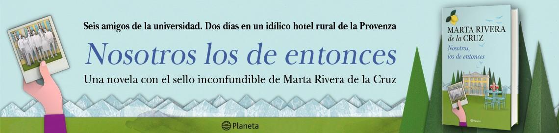 5152_1_1140x272_nosotros_los_de_entonces_marta_rivera_de_la_cruz.jpg