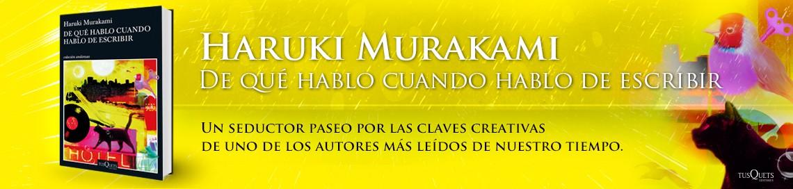 6167_1_EscribirMurakami_1140x272_bg_amarillo_v5.jpg
