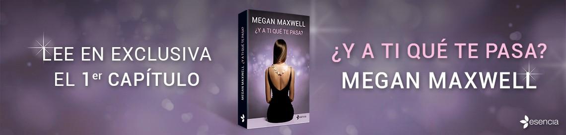 6661_1_Banner_1140x272_y-a-ti-que-te-pasa_Megan_Maxwell.jpg